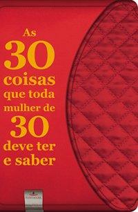 AS_30_COISAS_QUE_TODA_MULHER_DE_30_DEVE