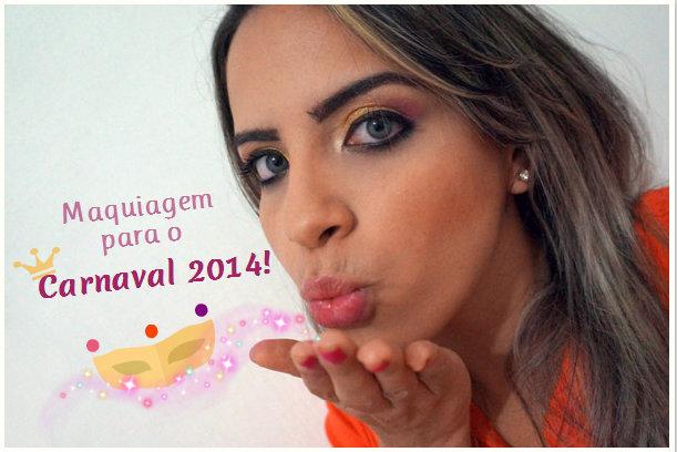 maquiagem carnaval 2014