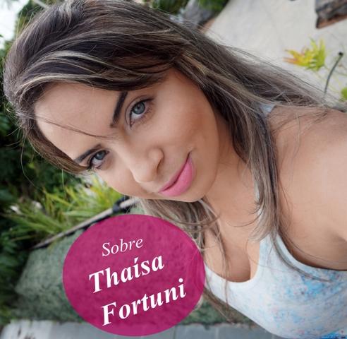 Sobre Thaisa Fortuni