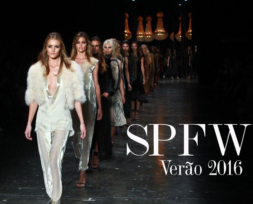 SPFW Verão 2016 – Line up