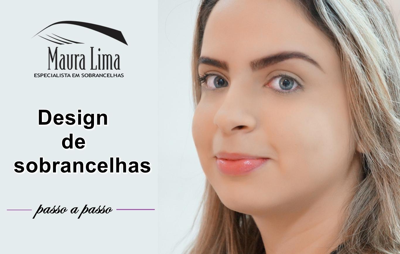 Design de sobrancelhas com Maura Lima