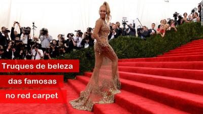 Truques de beleza das celebridades no red carpet