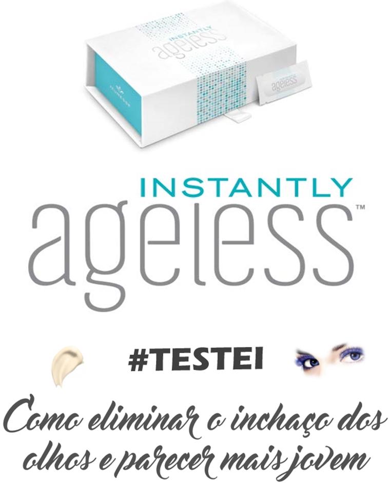 Instantly Ageless da Jeunesse #Testei