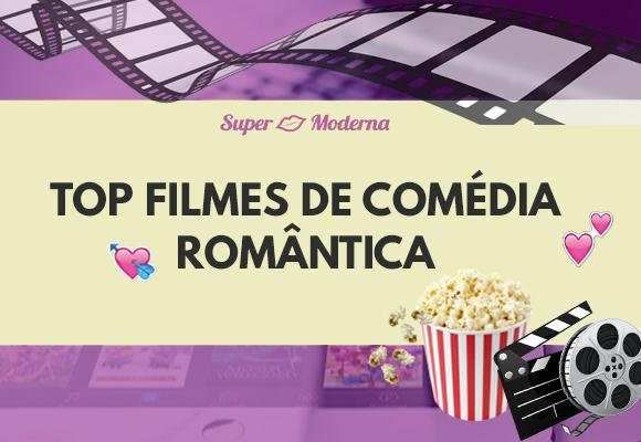 13 filmes de comédia romântica para assistir já!