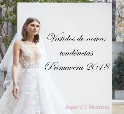 vestidos de noiva- primavera 2018