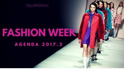 Fashion Week Agenda 2017.2