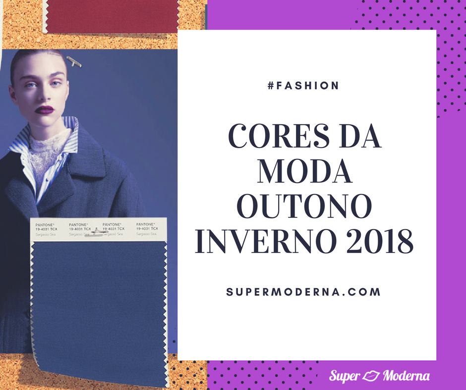 Cores da moda outono inverno 2018