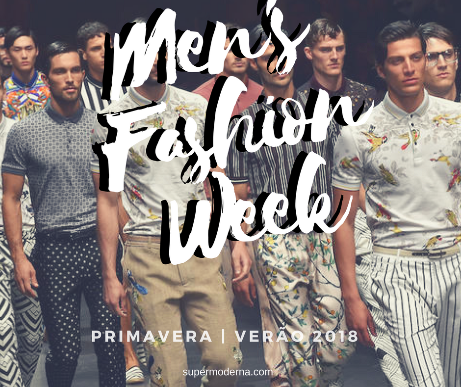 Men's Fashion Week – Primavera/Verão 2018
